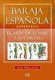 Portada BARAJA ESPAÑOLA SUPERFÁCIL - MERCADAL,ALEX -