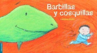 Portada BARBILLAS Y COSQUILLAS - LAURENCE AFANO - EDELVIVES