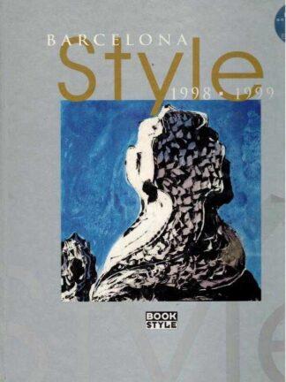 Portada BARCELONA STYLE 1998 - 1999 - VARIOS AUTORES - BOOK STYLE