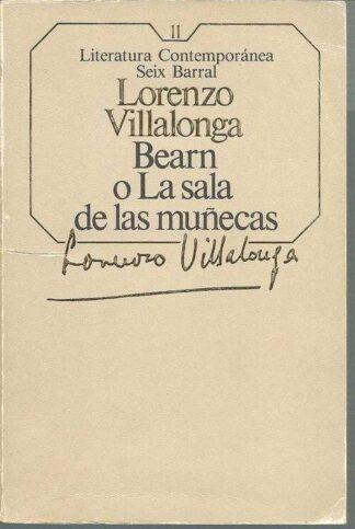 Portada BEARN O LA SALA DE LAS MUÑECAS - LORENZO VILLALONGA - SEIX BARRAL