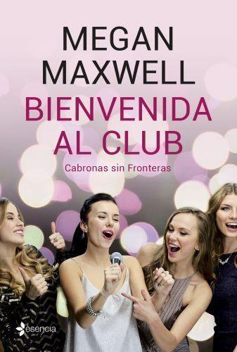 Portada BIENVENIDA AL CLUB CABRONAS SIN FRONTERAS + CD - MEGAN MAXWELL - PLANETA