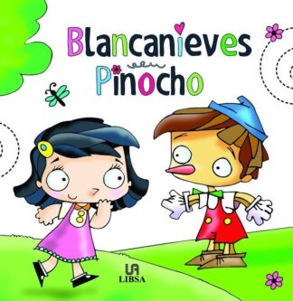 Portada -BLANCANIEVES/PINOCHO- MINICUENTOS CHIQUITINES - EQUIPO EDITORIAL - LIBSA