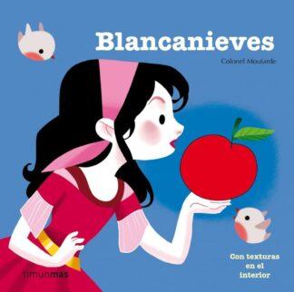 Portada BLANCANIEVES (TEXTURAS) - EDITIONS MILAN - ESPASA CALPE