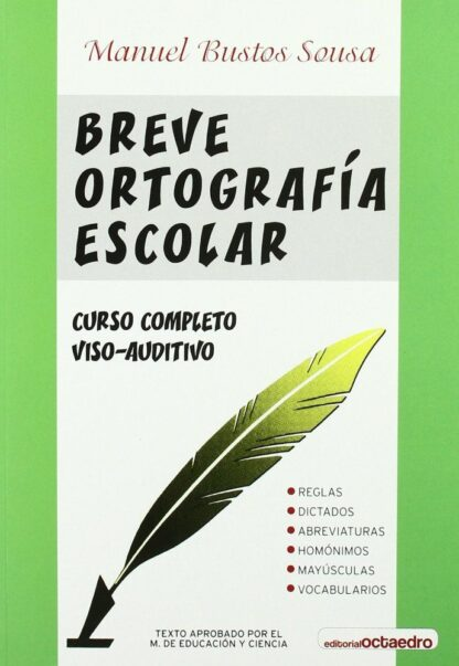 Portada BREVE ORTOGRAFIA ESCOLAR.OCTAEDR - BUSTOS SOUSA,MANUEL. - OCTAEDRO