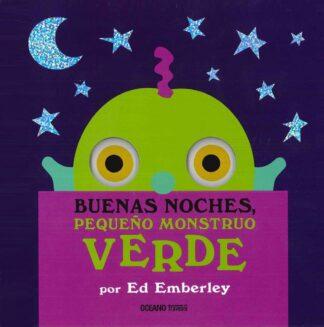 Portada BUENAS NOCHES PEQUEÑO MONSTRUO VERDE - ED EMBERLEY -