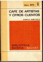 Portada CAFE DE ARTISTAS Y OTROS CUENTOS - CAMILO JOSE CELA - SALVAT