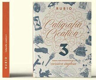Portada CALIGRAFÍA CREATIVA 3. MANUAL PARA ENAMORADOS DE LA CALIGRAFÍA INGLESA - ENRIQUE RUBIO POLO, S.L.U. - RUBIO