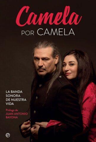 Portada CAMELA POR CAMELA - CAMELA - LA ESFERA DE LOS LIBROS