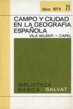 Portada CAMPOS Y CIUDAD EN LA GEOGRAFIA ESPAÑOLA - VILA VALENTI-CAPEL - SALVAT