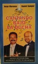 Portada CANTANDO BAJO LA DUCHA - JORGE MARONNA Y DANIEL SAMPER - TEMAS DE HOY