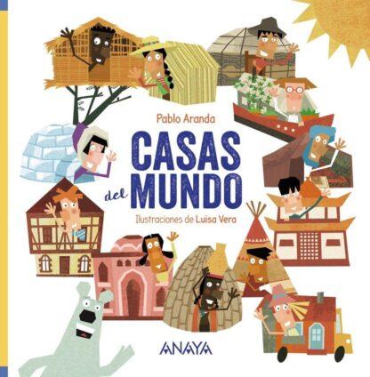 Portada CASAS DEL MUNDO - ARANDA, PABLO - ANAYA