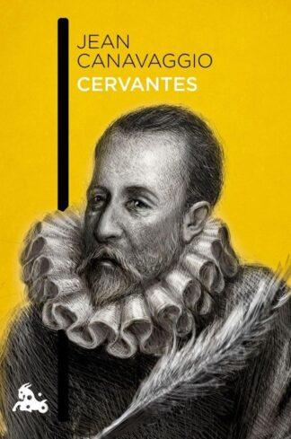 Portada CERVANTES -  JEAN CANAVAGGIO - ESPASA CALPE