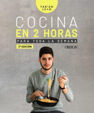 Portada COCINA EN 2 HORAS PARA TODA LA SEMANA - FABIÁN LEÓN - ANAYA