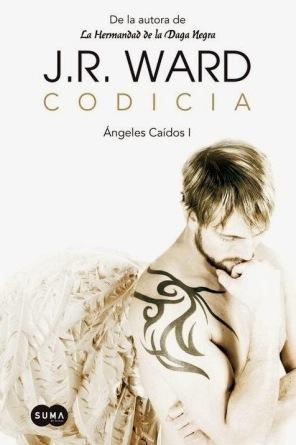 Portada CODICIA (ANGELES CAIDOS I) - J. R. WARD - SUMA DE LETRAS