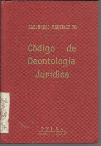 Portada CODIGO DE DEONTOLOGIA JURIDICA - ALEJANDRO MARTINEZ GIL - P.Y.L.S.A
