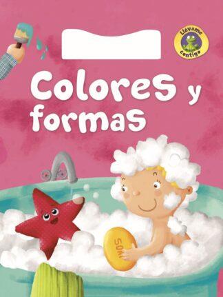 Portada -COLORES Y FORMAS - LLEVAME CONTIGO - EQUIPO EDITORIAL - LIBSA