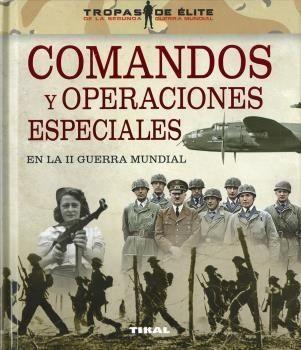 Portada COMANDOS/OPERACIONES II GUERRA - VV.AA. - TIKAL