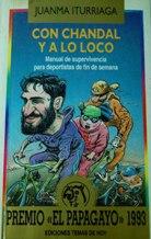 Portada CON CHANDAL Y A LO LOCO - JUANMA ITURRIAGA - TEMAS DE HOY