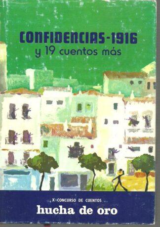 Portada CONFIDENCIAS 1916 Y 19 CUENTOS MAS - VARIOS AUTORES - CONFEDERACION ESPAÑOLA CAJAS DE AHORROS