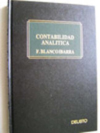 Portada CONTABILIDAD ANALITICA. CASOS PRACTICOS - F. BLANCO IBARRA - DEUSTO