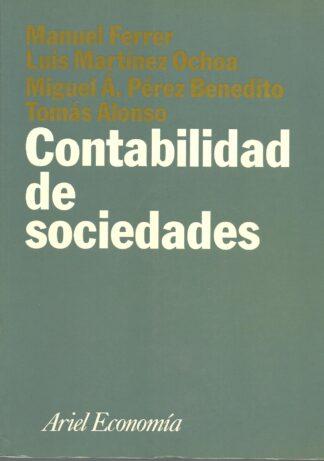 Portada CONTABILIDAD DE SOCIEDADES - MANUEL FERRER, LUIS MARTINEZ OCHOA, MIGUEL A PEREZ B - ARIEL ECONOMIA