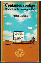 Portada ¡CONTAMOS CONTIGO! (KRONIKAS DE LA EMIGRACION) - VICTOR CANICIO - EDITORIAL LAIA