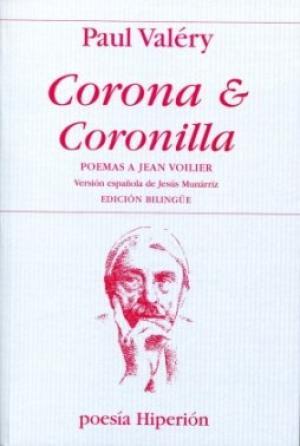 Portada CORONA Y CORONILLA - PAUL VALERY - HIPERION
