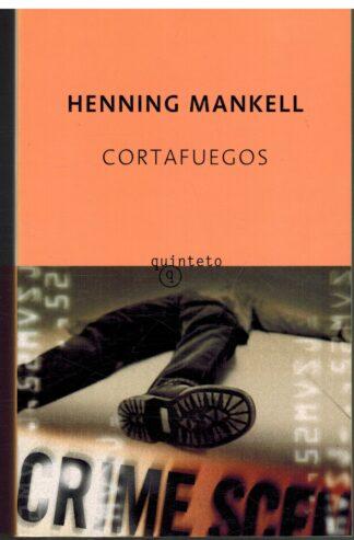 Portada CORTAFUEGOS - HENNING MANKELL - QUINTETO