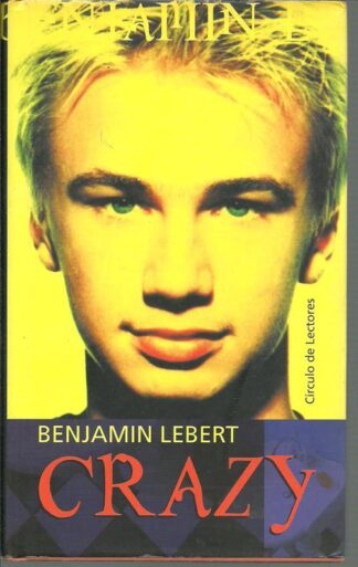 Portada CRAZY - BENJAMIN LEBERT - CIRCULO DE LECTORES