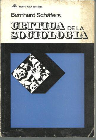 Portada CRITICA DE LA SOCIOLOGIA - BERNHARD SCHAFERS - MONTE AVILA
