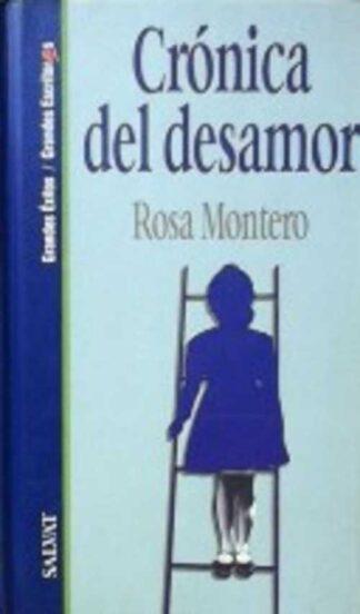 Portada CRONICA DEL DESAMOR - ROSA MONTERO - SALVAT