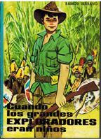 Portada CUANDO LOS GRANDES EXPLORADORES ERAN NIÑOS - RAMON SERRANO - CERVANTES