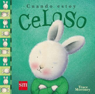 Portada CUANDO ESTOY CELOSO - TRACEY MORONEY - CIRCULO DE LECTORES