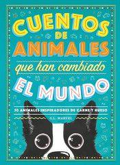Portada CUENTOS DE ANIMALES QUE HAN CAMBIADO EL MUNDO - MARVEL, G.L. - DUOMO EDICIONES