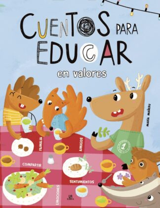 Portada -CUENTOS PARA EDUCAR EN VALORES - EQUIPO EDITORIAL - LIBSA