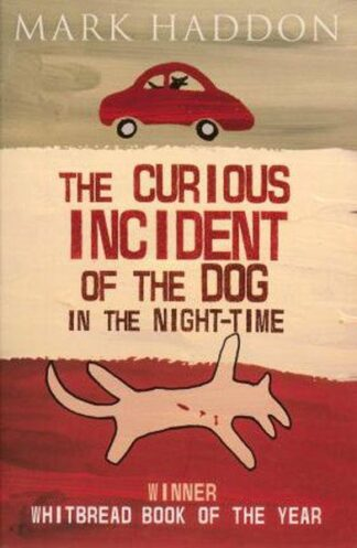 Portada CURIOUS INCIDENT OF THE DOG IN THE NIGHT TIME - HADDON, MARK -