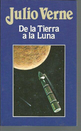 Portada DE LA TIERRA A LA LUNA - JULIO VERNE - ORBIS