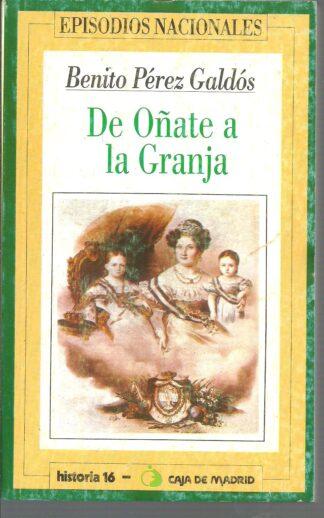 Portada DE OÑATE A LA GRANJA - BENITO PEREZ GALDOS - HERNANDO