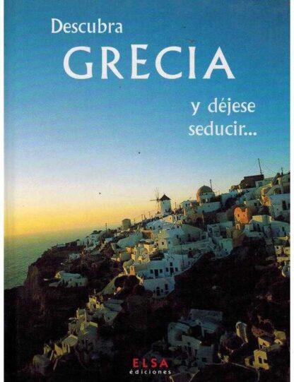 Portada DESCUBRA GRECIA Y DEJESE SEDUCIR - - - ELSA