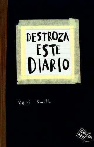 Portada DESTROZA ESTE DIARIO - SMITH, KERI - PAIDOS
