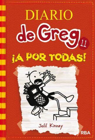 Portada DIARIO DE GREG 11: ¡A POR TODAS! - KINNEY JEFF - MOLINO