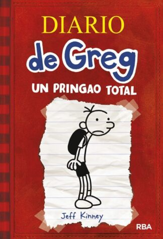 Portada DIARIO DE GREG 1. UN PRINGAO TOTAL. - JEFF KINNEY  - RBA