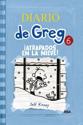 Portada DIARIO DE GREG 6: ¡ATRAPADOS EN LA NIEVE! - JEFF KINNEY - MOLINO
