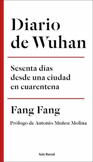 Portada DIARIO DE WUHAN - FANG FANG - SEIX BARRAL