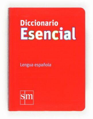 Portada DICCIONARIO ESENCIAL DE LA LENGUA ESPA OLA   *** SM *** - CESMA - CIRCULO DE LECTORES