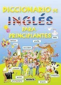 Portada DICCIONARIO INGLES PARA PRINCIPIANTES -  - SUSAETA