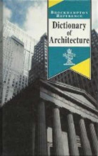 Portada DICTIONARY OF ARCHITECTURE - NO INDICA - BROCKHAMPTON REFERENCE