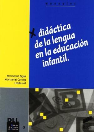 Portada DIDACTICA DE LA LENGUA EN LA EDUCACION INFANTIL - MONTSERRAT BIGAS / MONTSERRAT CORREIG - SINTESIS