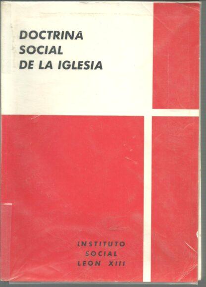 Portada DOCTRINA SOCIAL DE LA IGLESIA - VVAA - INSTITUTO SOCIAL LEON XIII