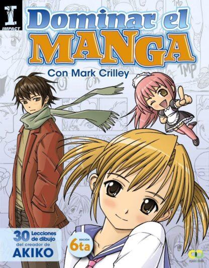 Portada DOMINAR EL MANGA - CRILLEY,MARK - ANAYA